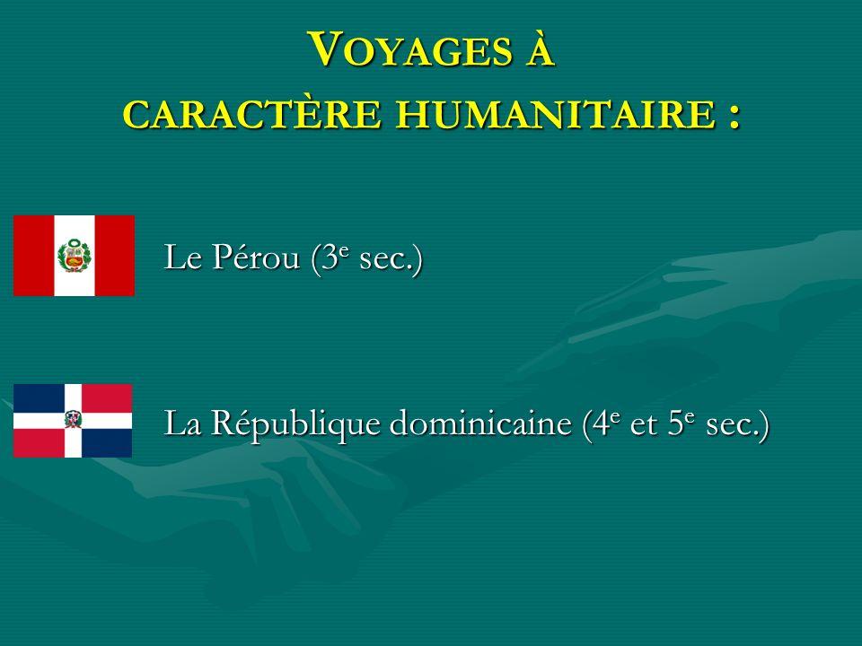Voyages à caractère humanitaire :