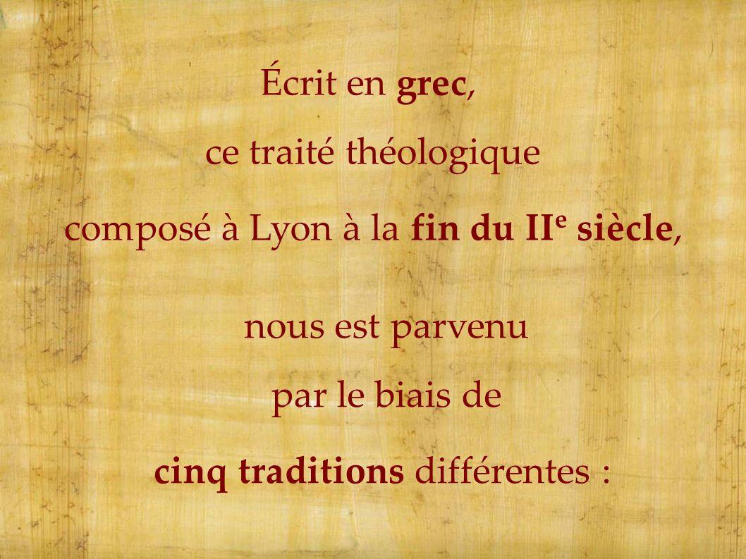 composé à Lyon à la fin du IIe siècle,