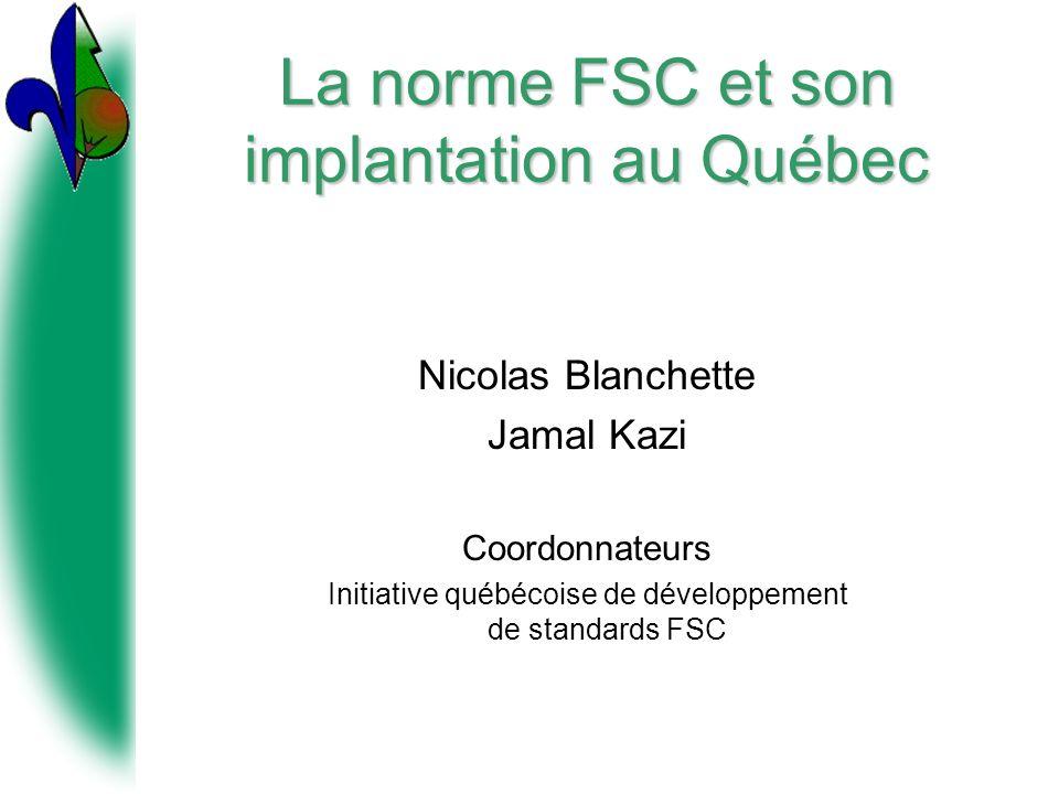 La norme FSC et son implantation au Québec