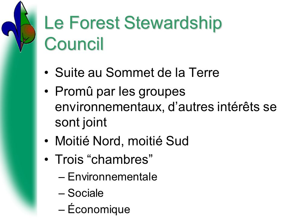 Le Forest Stewardship Council