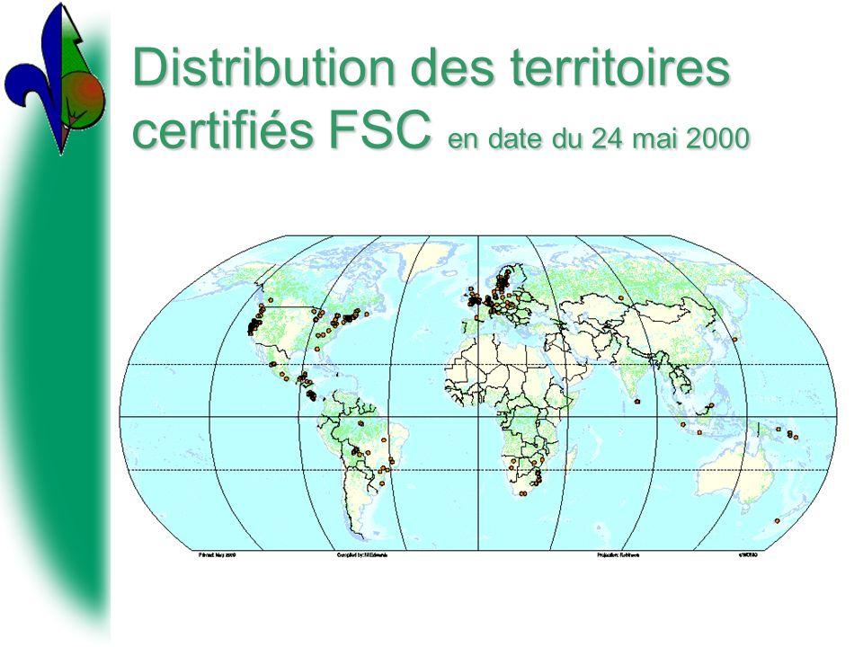 Distribution des territoires certifiés FSC en date du 24 mai 2000