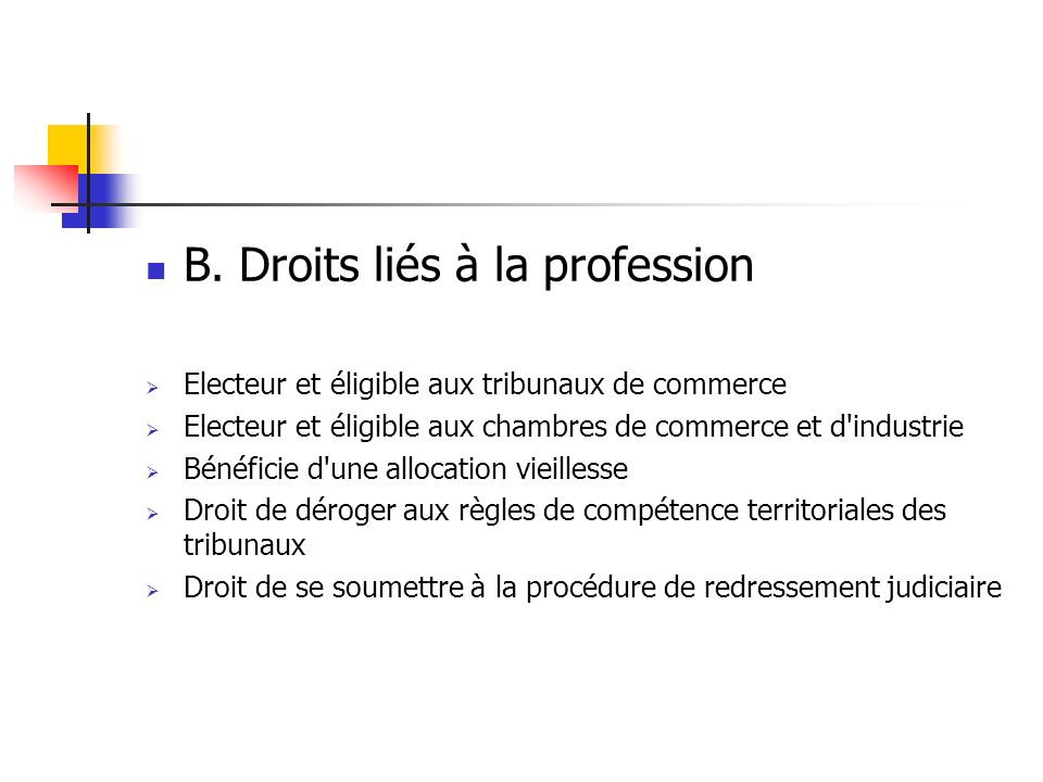 B. Droits liés à la profession