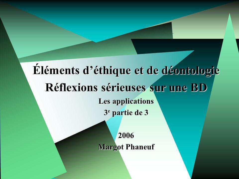 Éléments d'éthique et de déontologie Réflexions sérieuses sur une BD