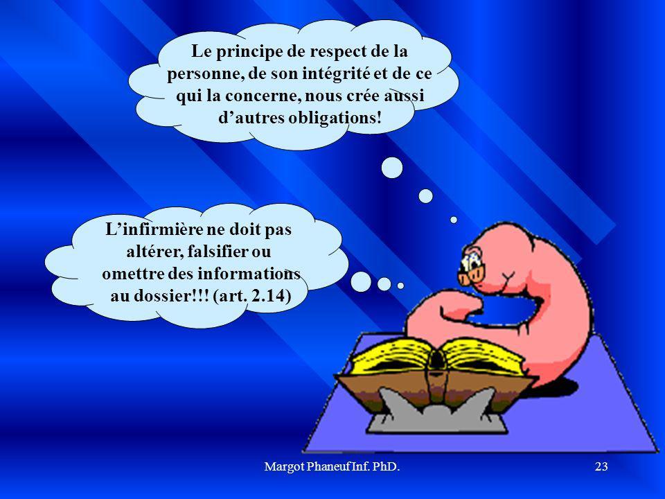 Le principe de respect de la personne, de son intégrité et de ce