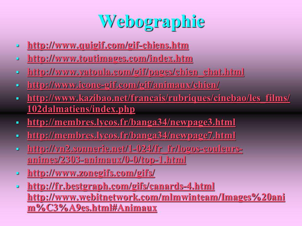 Webographie http://www.quigif.com/gif-chiens.htm