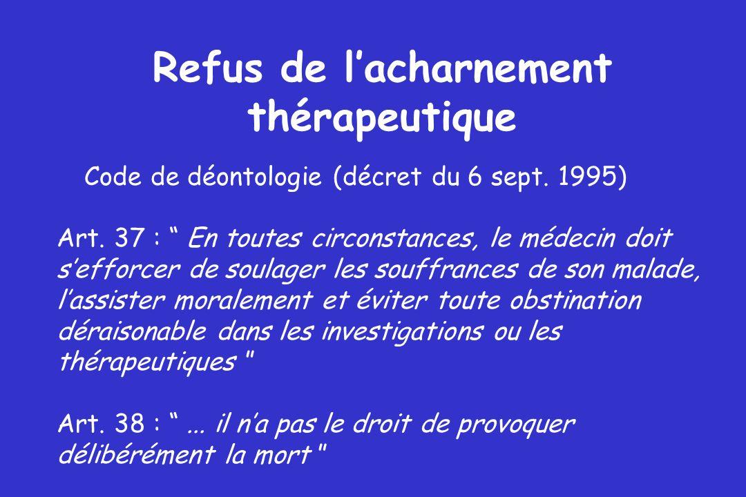 Refus de l'acharnement thérapeutique