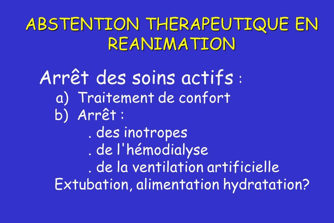 ABSTENTION THERAPEUTIQUE EN REANIMATION