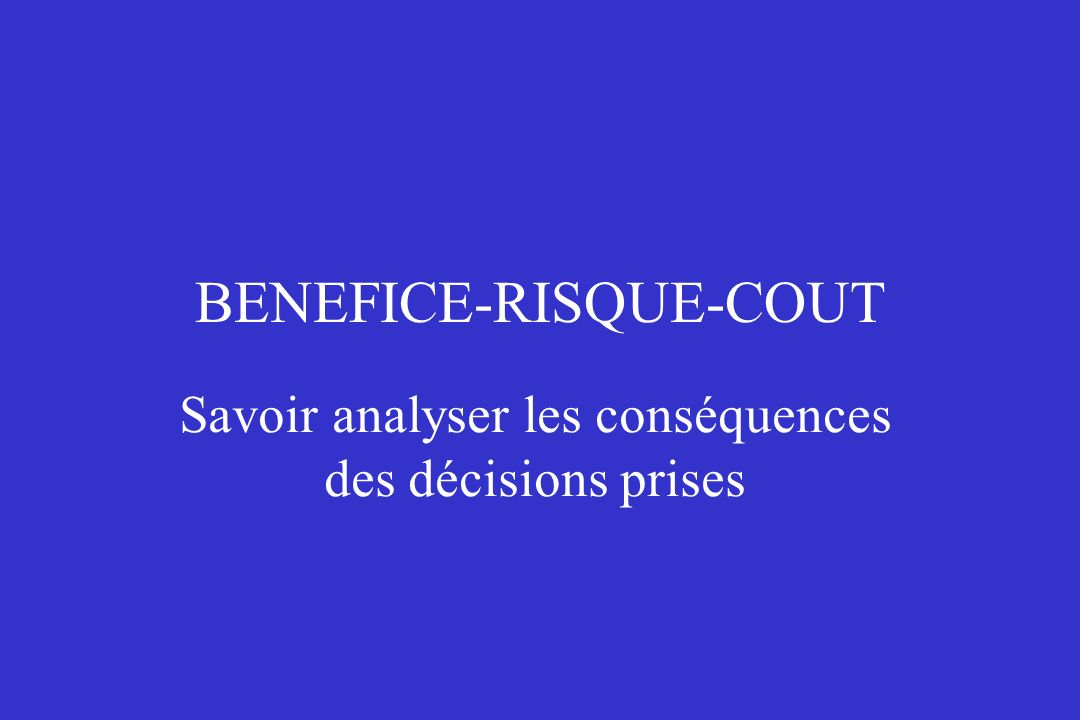 BENEFICE-RISQUE-COUT