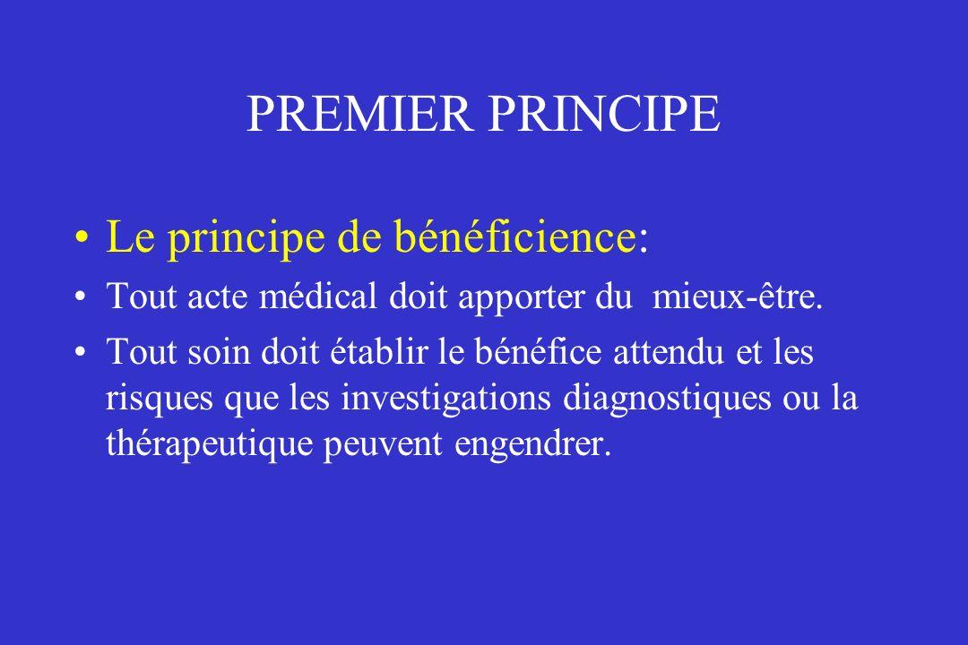PREMIER PRINCIPE Le principe de bénéficience: