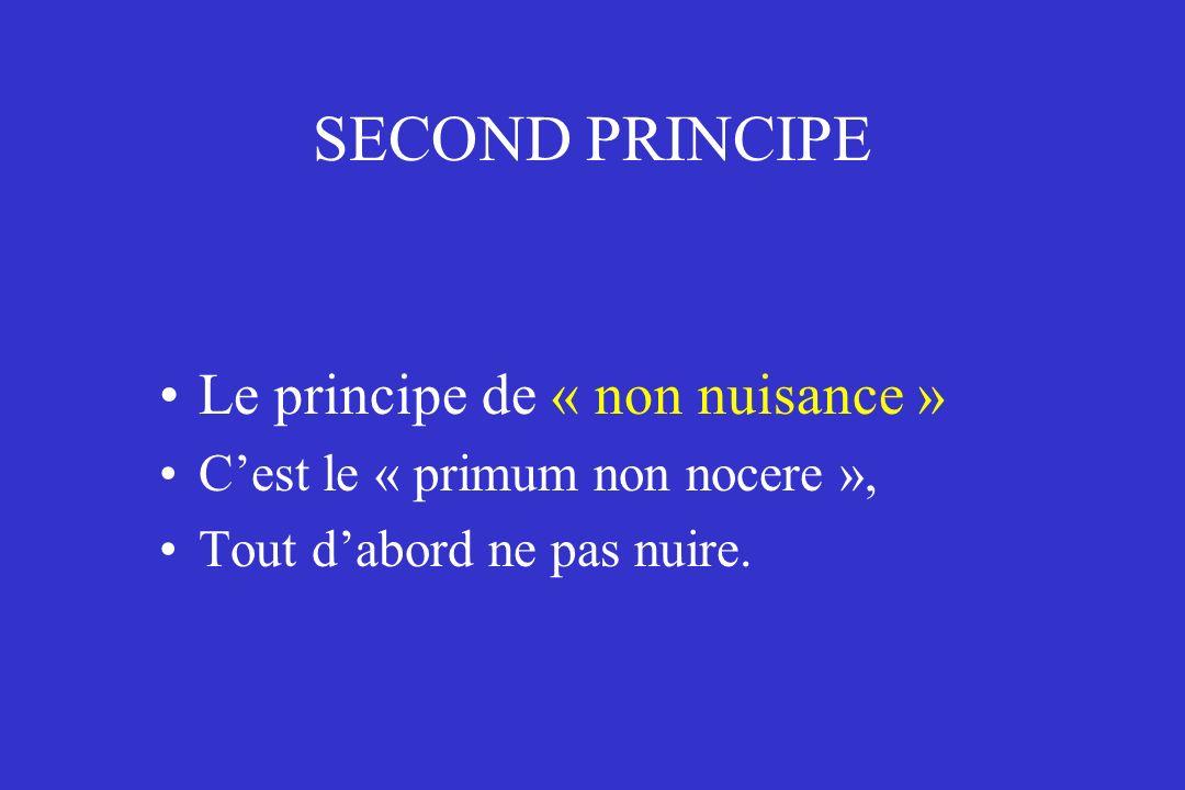 SECOND PRINCIPE Le principe de « non nuisance »
