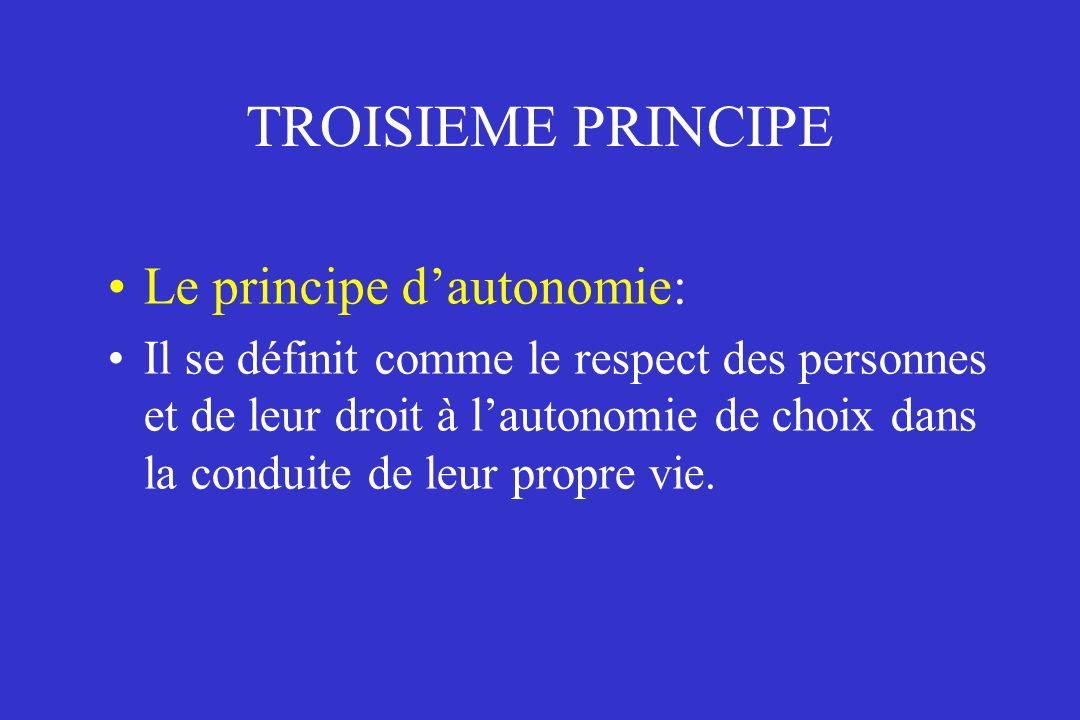 TROISIEME PRINCIPE Le principe d'autonomie: