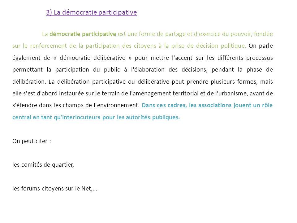 3) La démocratie participative