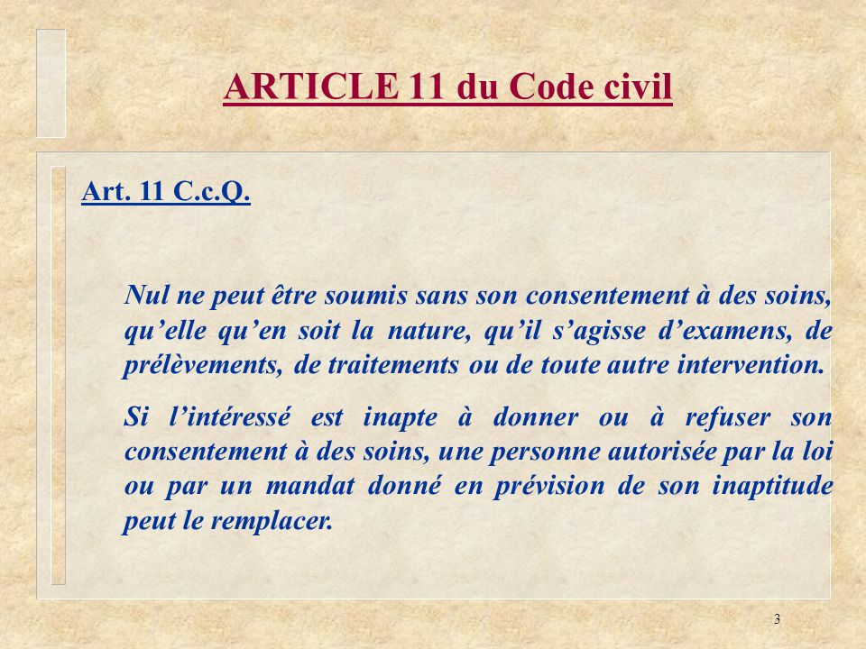ARTICLE 11 du Code civil Art. 11 C.c.Q.