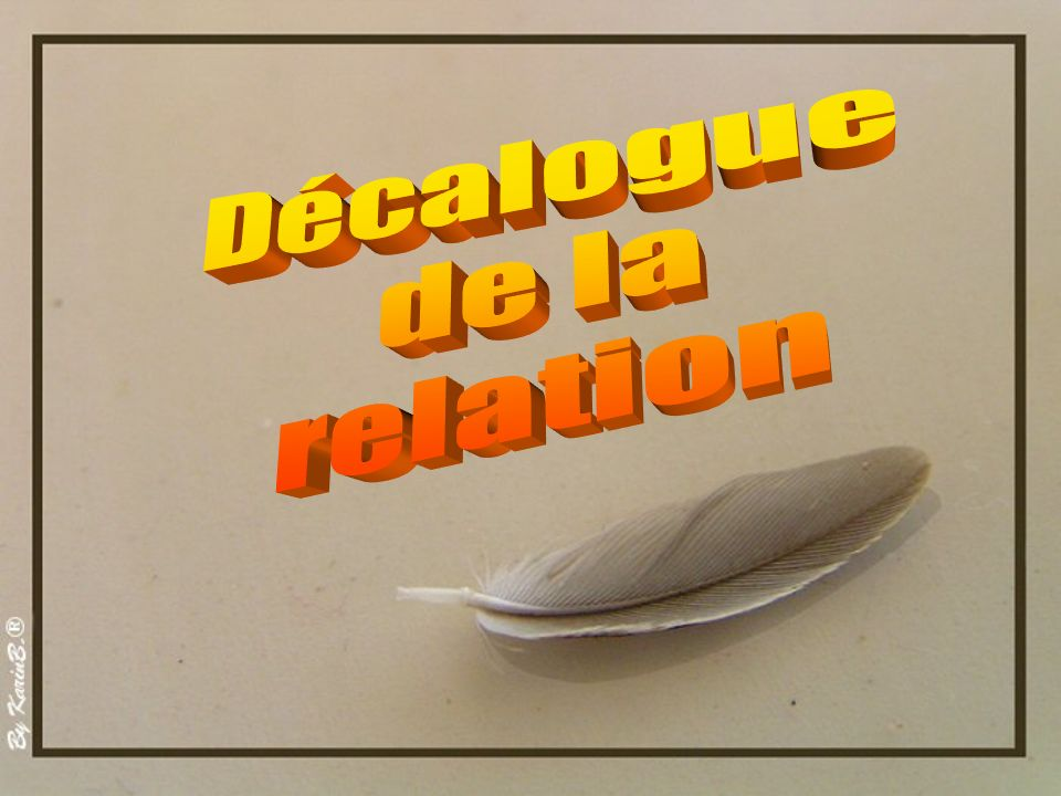 Décalogue de la relation