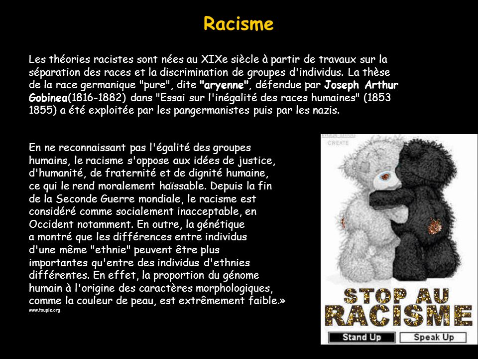 Racisme Les théories racistes sont nées au XIXe siècle à partir de travaux sur la.