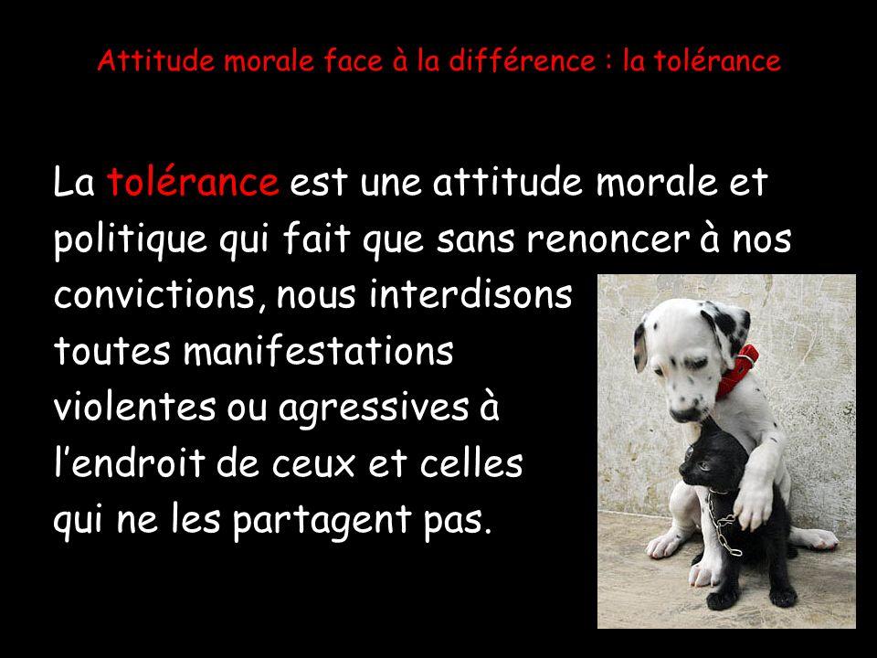 Attitude morale face à la différence : la tolérance