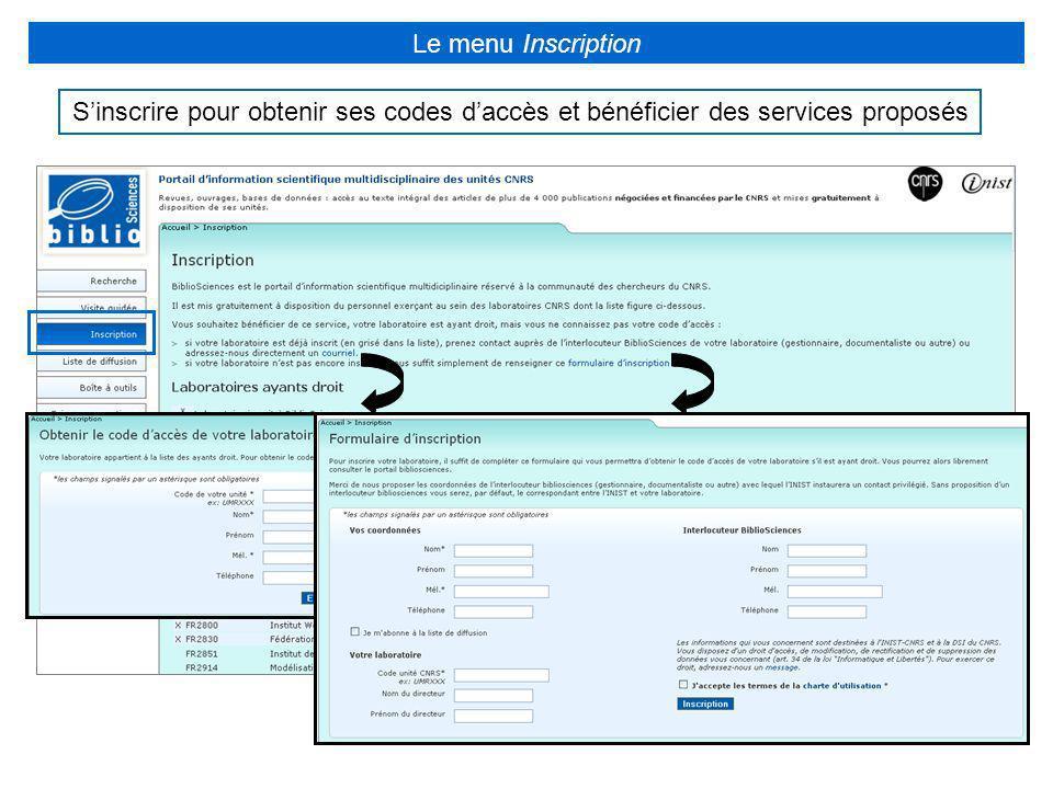 Le menu Inscription S'inscrire pour obtenir ses codes d'accès et bénéficier des services proposés