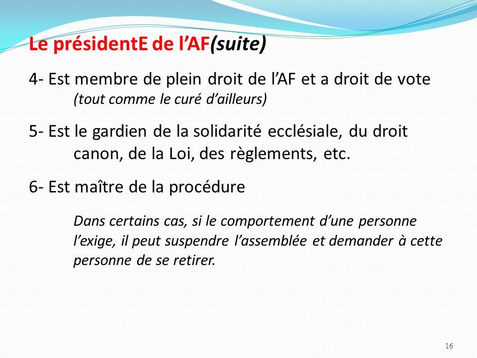 Le présidentE de l'AF(suite)