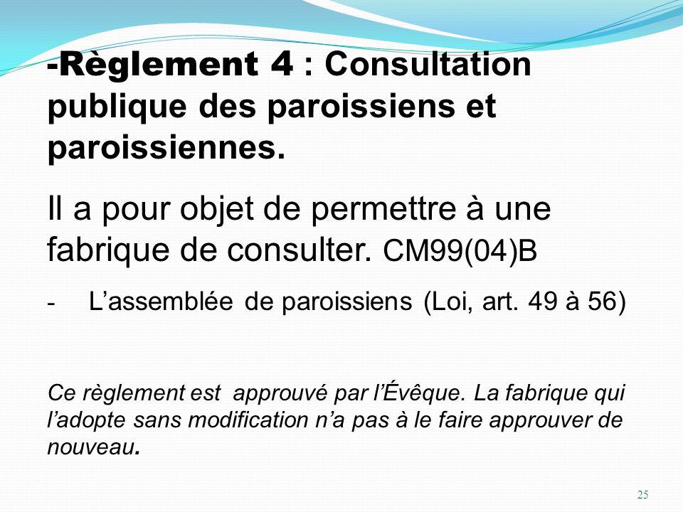 Règlement 4 : Consultation publique des paroissiens et paroissiennes.