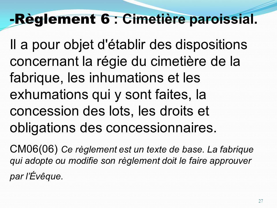 Règlement 6 : Cimetière paroissial.