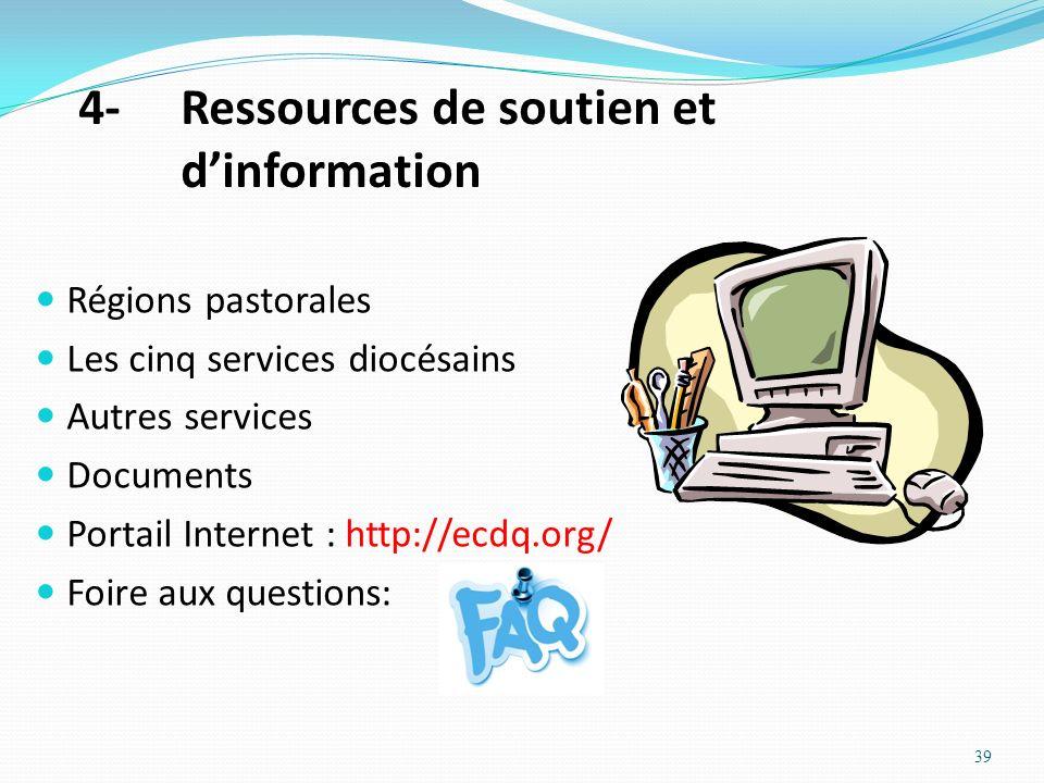 4- Ressources de soutien et d'information