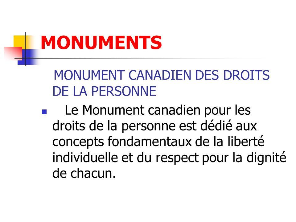 MONUMENTS MONUMENT CANADIEN DES DROITS DE LA PERSONNE