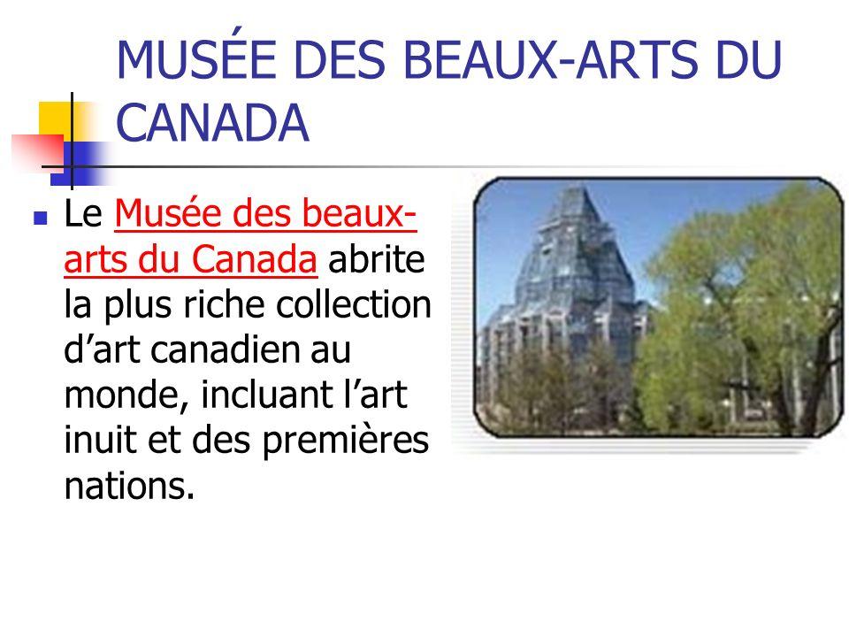 MUSÉE DES BEAUX-ARTS DU CANADA