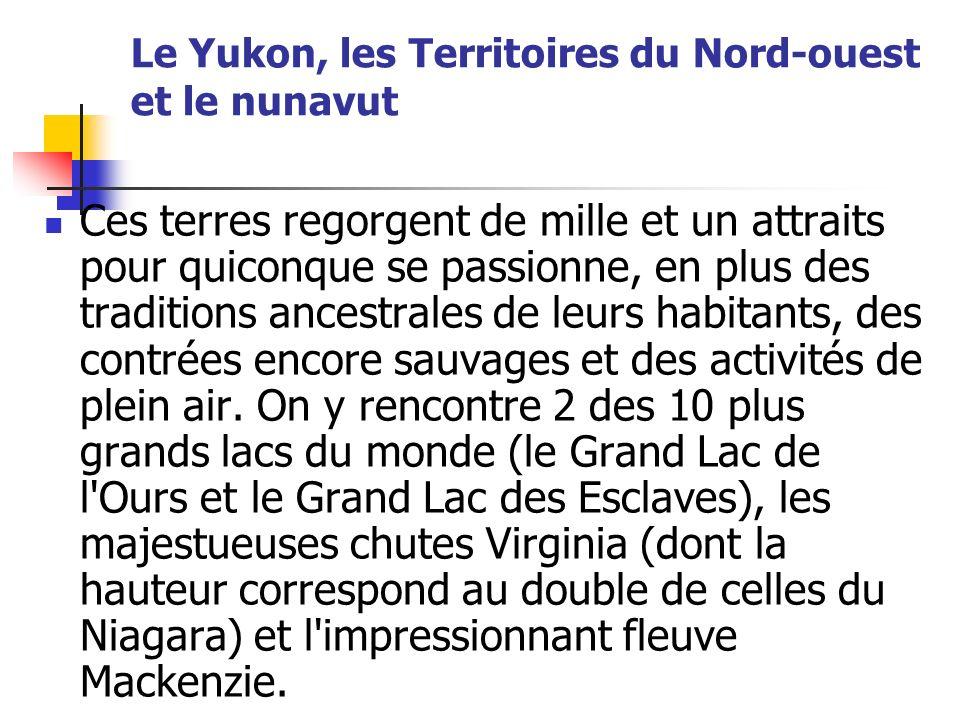 Le Yukon, les Territoires du Nord-ouest et le nunavut