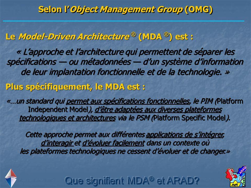 Selon l'Object Management Group (OMG)