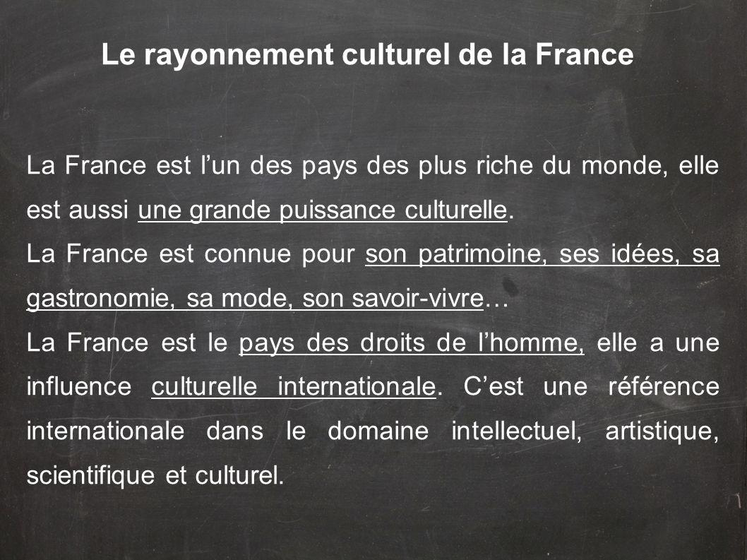 Le rayonnement culturel de la France