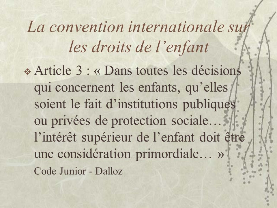 La convention internationale sur les droits de l'enfant