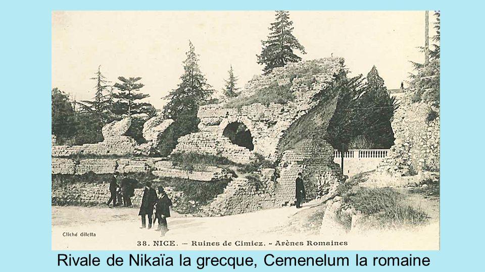 Rivale de Nikaïa la grecque, Cemenelum la romaine