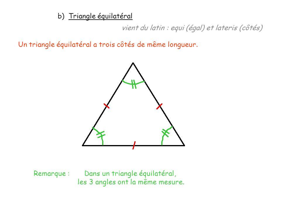 b) Triangle équilatéral