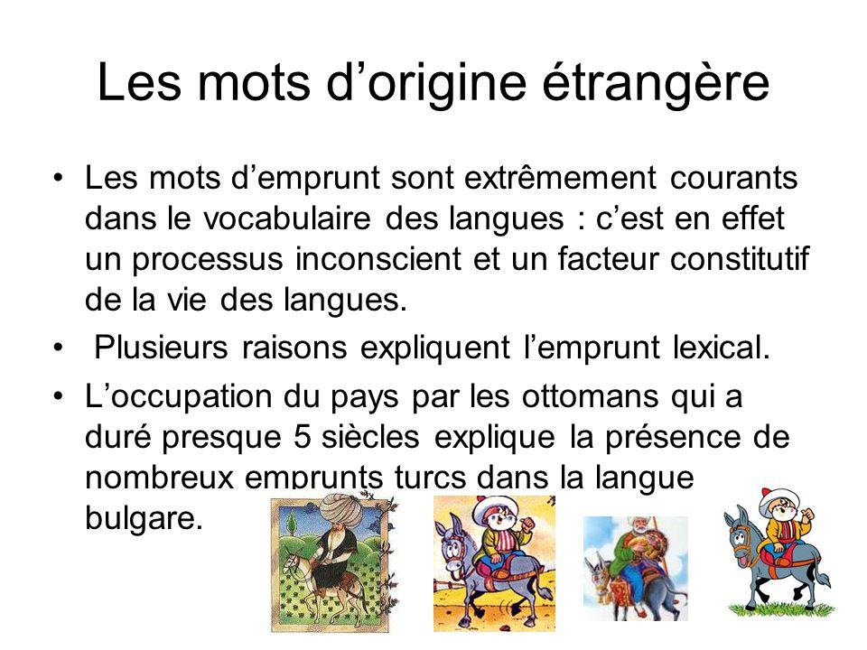 Les mots d'origine étrangère