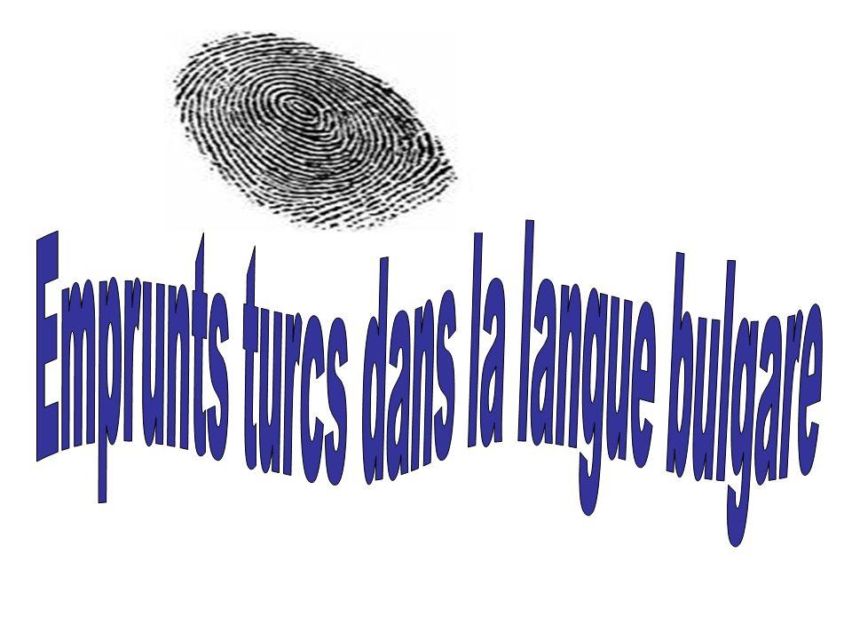 Emprunts turcs dans la langue bulgare
