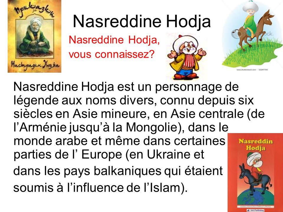 Nasreddine Hodja Nasreddine Hodja, vous connaissez