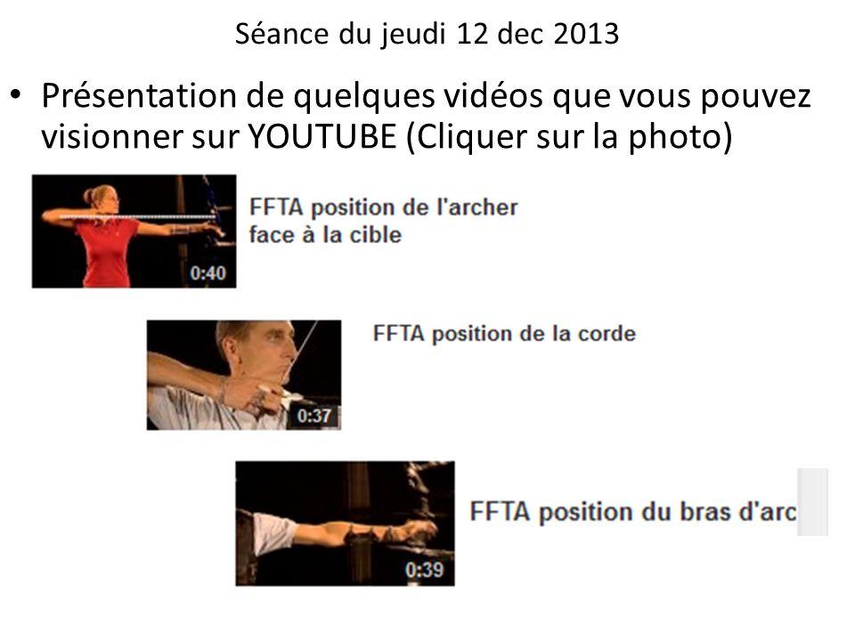 Séance du jeudi 12 dec 2013Présentation de quelques vidéos que vous pouvez visionner sur YOUTUBE (Cliquer sur la photo)
