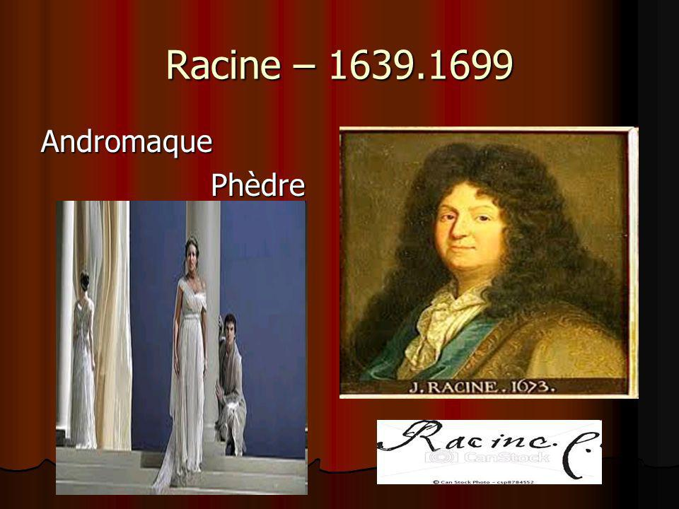 Racine – 1639.1699 Andromaque Phèdre