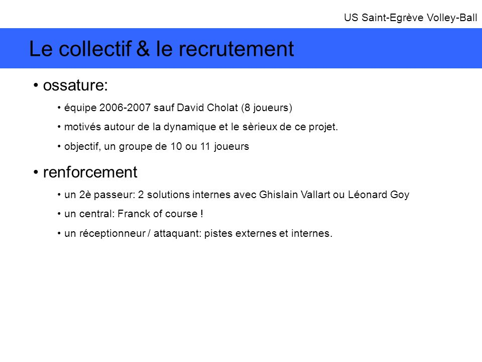 Le collectif & le recrutement