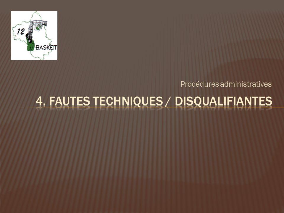 4. Fautes techniques / disqualifiantes