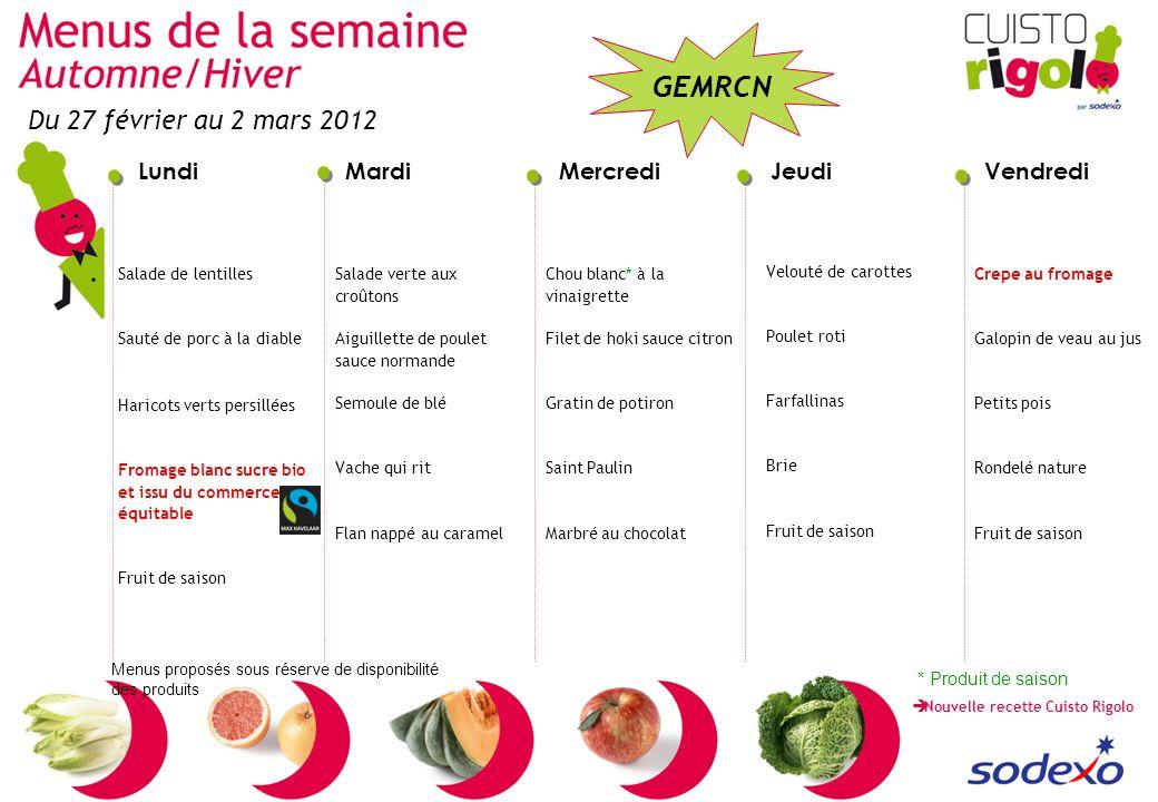 Du 27 février au 2 mars 2012 * Produit de saison Salade de lentilles