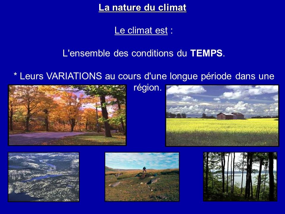 L ensemble des conditions du TEMPS.