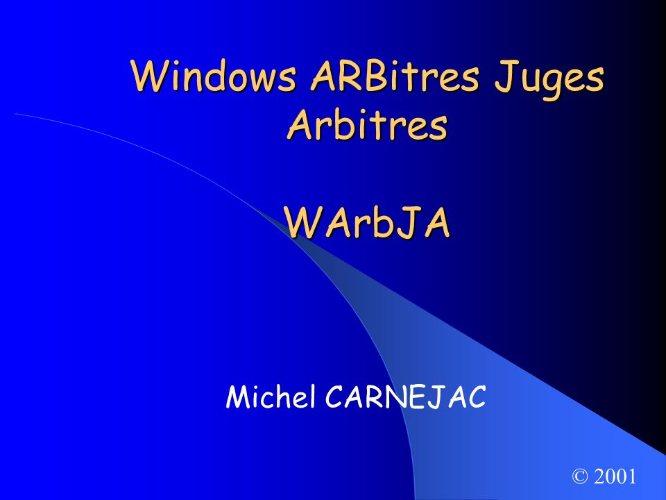 Windows ARBitres Juges Arbitres WArbJA