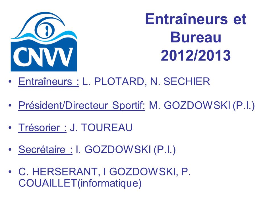 Entraîneurs et Bureau 2012/2013