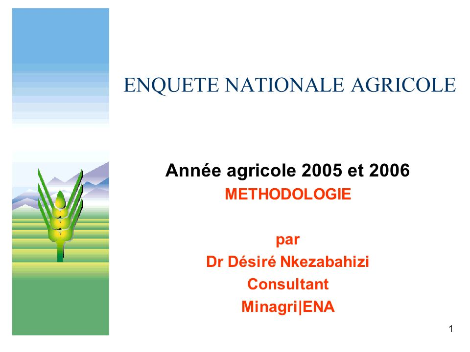 ENQUETE NATIONALE AGRICOLE