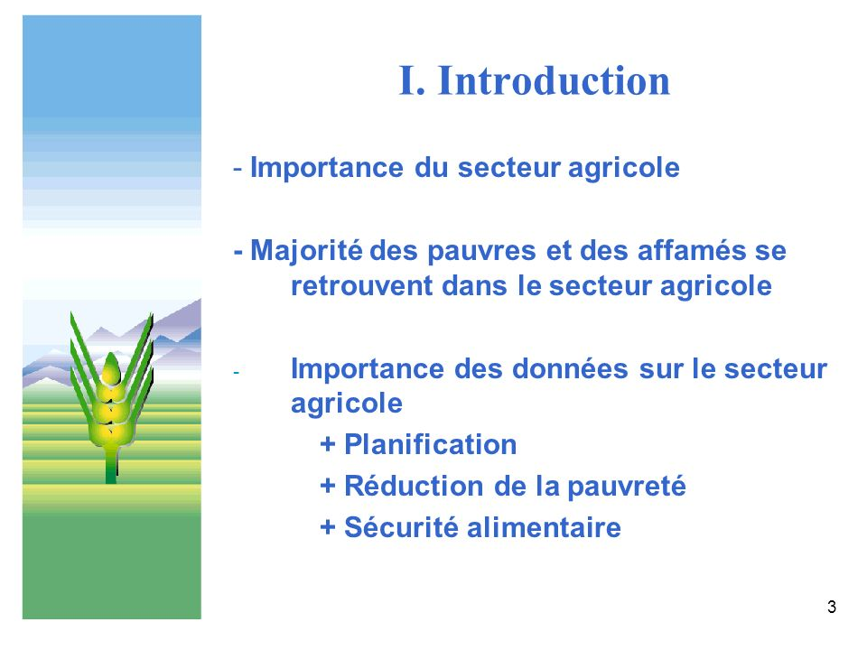 I. Introduction - Importance du secteur agricole
