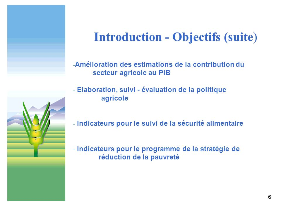 Introduction - Objectifs (suite)