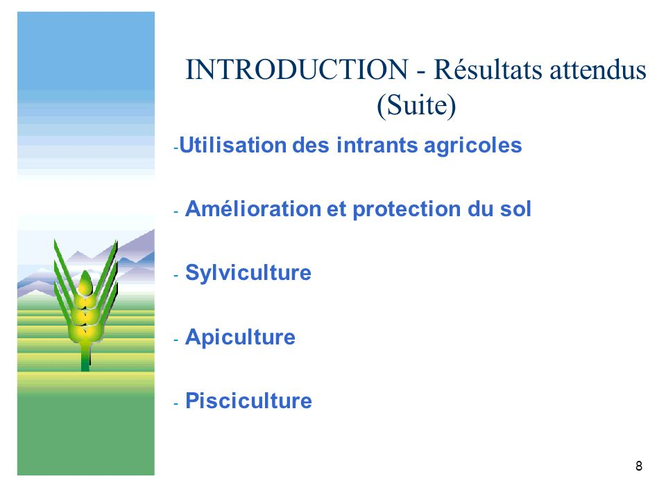 INTRODUCTION - Résultats attendus (Suite)