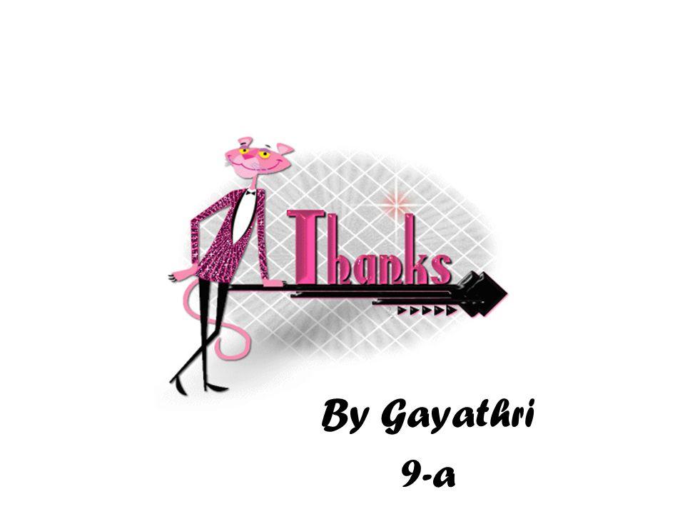 By Gayathri 9-a