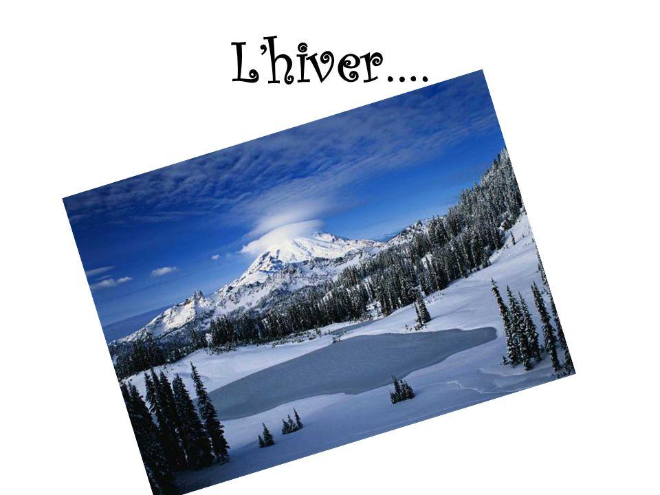 L'hiver….